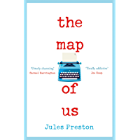 The Map of Us: The most uplifting and unmissable feel good love story of 2018!