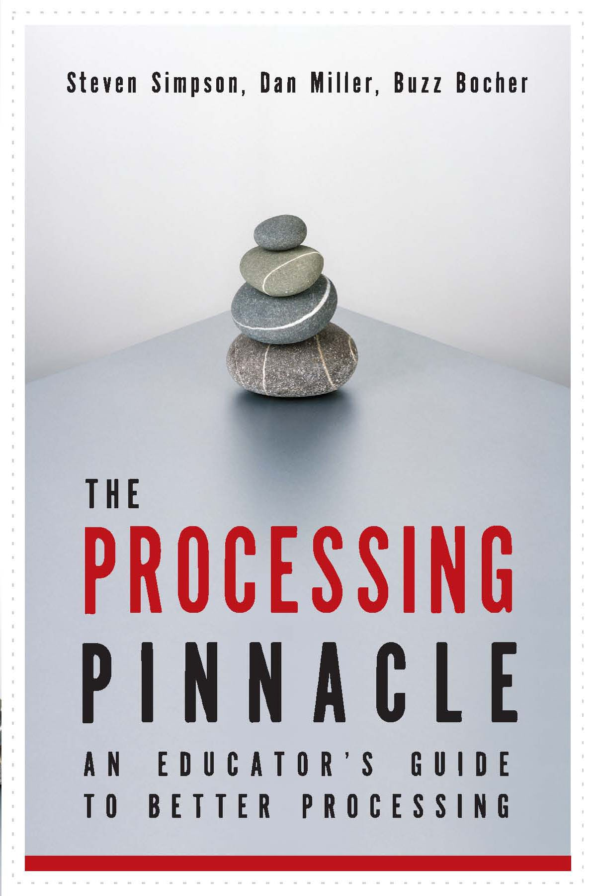 Buy The Processing Pinnacle An Educators Guide To Better Axis Gaul Book Online At Low Prices In India