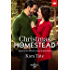 Christmas In Homestead: Based on the Hallmark Channel Original Movie