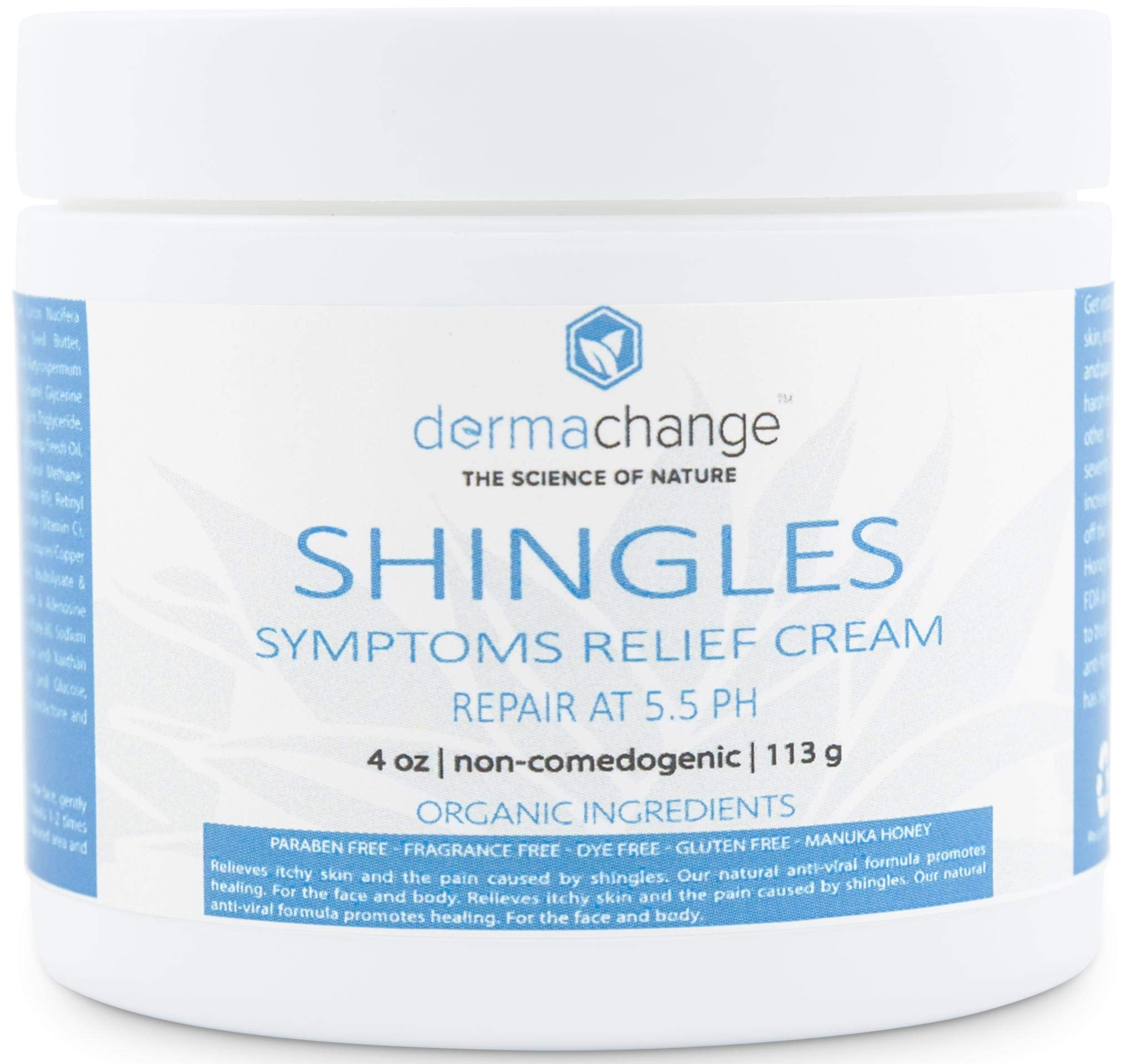 Organic Shingles Symptoms Relief Cream - with Manuka Honey - Face Body Recovery Cream - Nerve Pain Relief - Rash, Rosacea & Eczema Relief - Relieve Itchy Dry Skin (4 oz) - Made in US by DermaChange