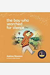 Boy Who Searched For Silence(The) Hardcover