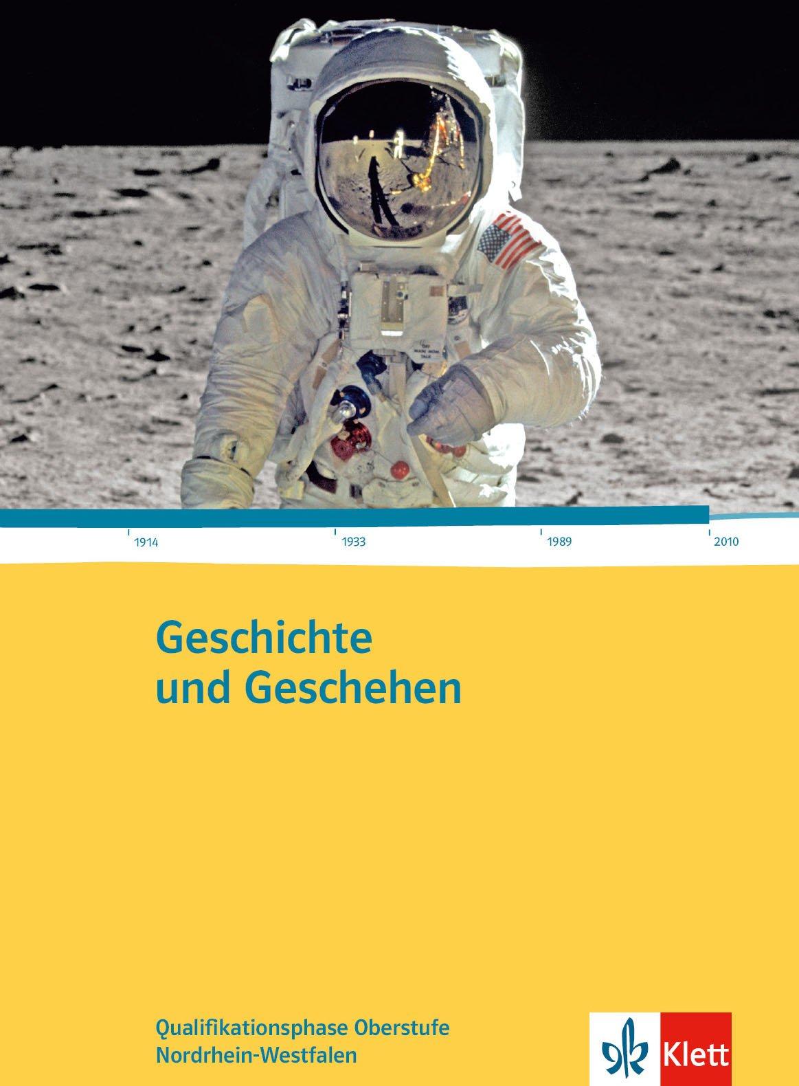 Geschichte und Geschehen - Qualifikationsphase Oberstufe Nordrhein-Westfalen