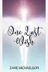 One Last Wish Kindle Edition
