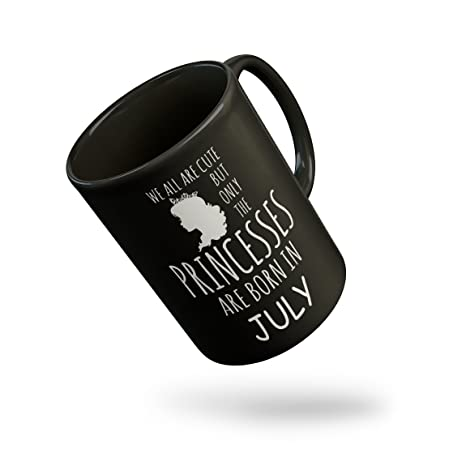 Thirsty Guys Princesses Are Born In July August September Happy Birthday Black Coffee Mug