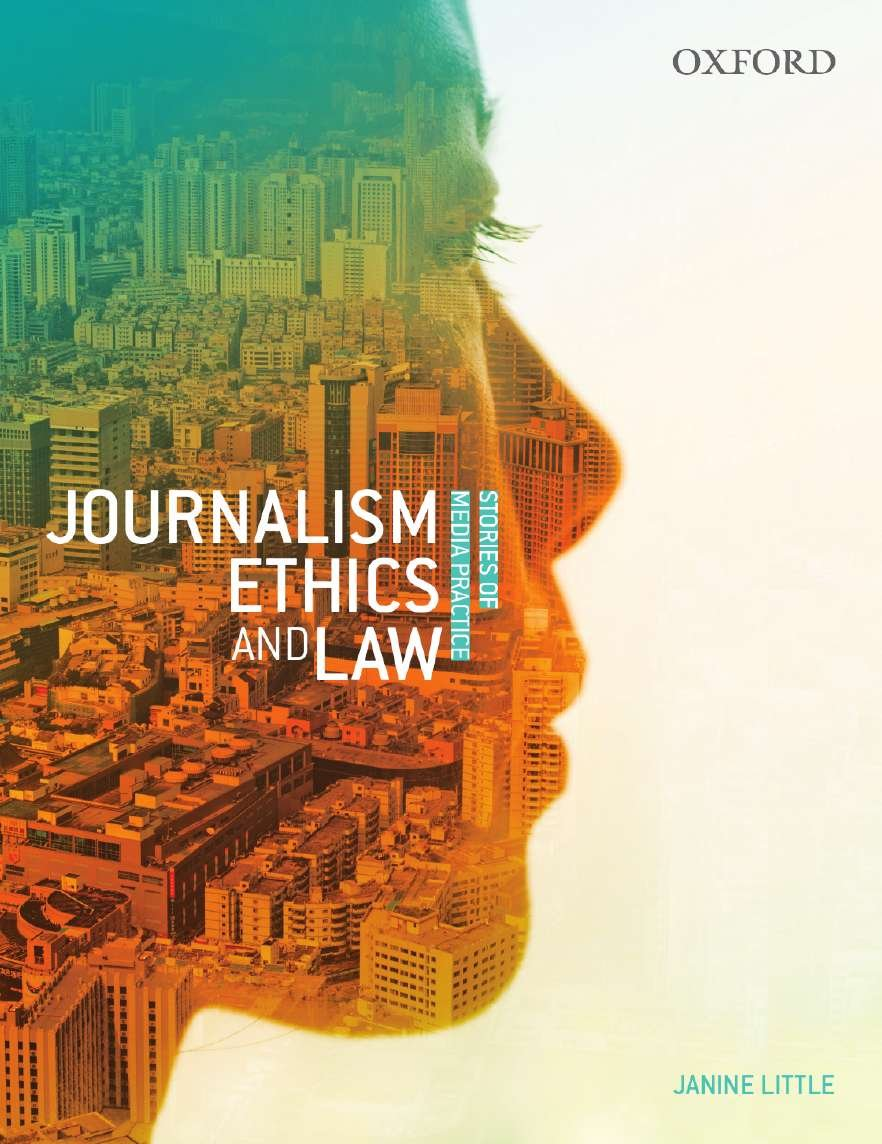 Journalism Ethics and Law: Stories of Media Practice by Oxford University Press