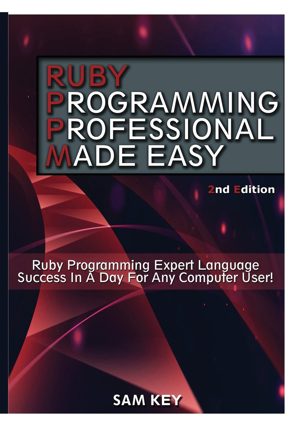 Read Online Ruby Programming Professional Made Easy PDF