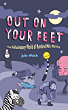 Out on Your Feet: The Hallucinatory World of Hundred-Mile Walking: The World of Hundred-mile Walking