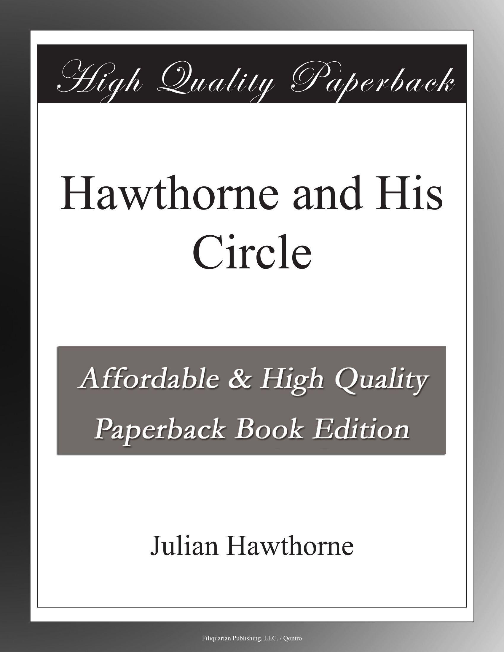Read Online Hawthorne and His Circle pdf epub