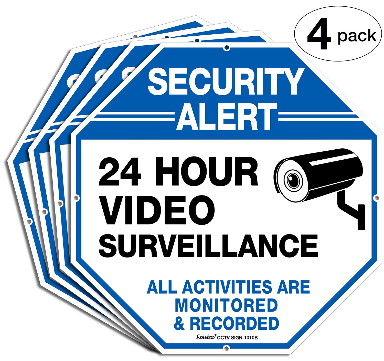 (4 Pack)''Security Alert - 24 Hour Video Surveillance, All Activities Monitored'' Signs,10 x 10 .040 Aluminum Reflective Warning Sign for Home Business CCTV Security Camera, Indoor or Outdoor Use,Blue by Faittoo