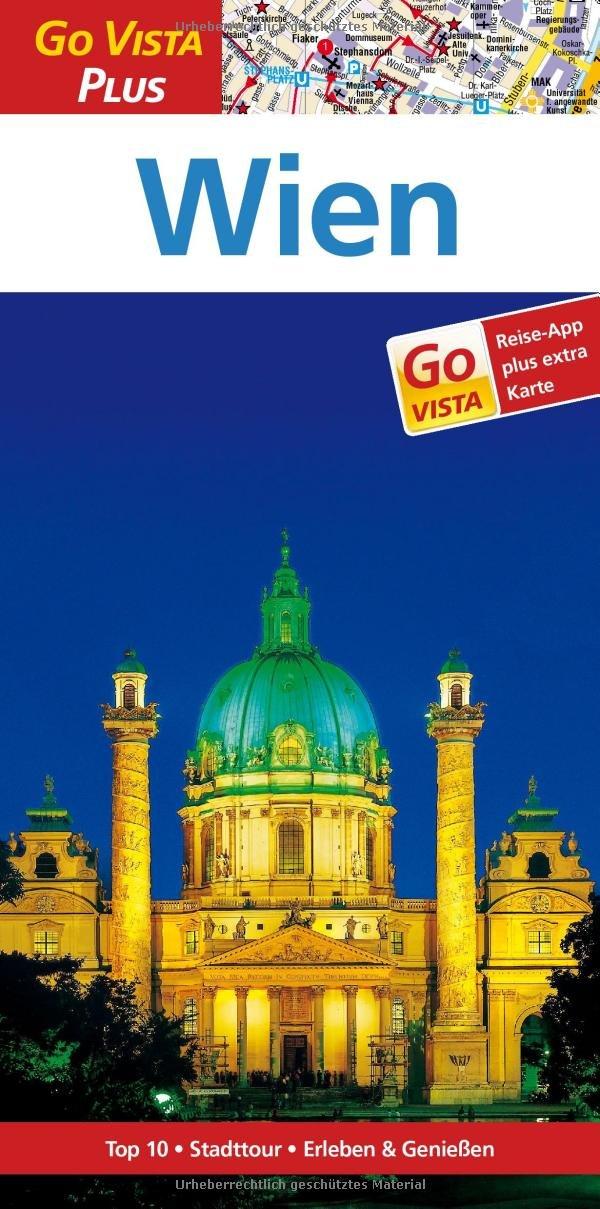 Wien: Reiseführer mit Reise-App (Go Vista Plus)