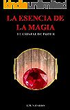 La esencia de la magia: El cristal de poder