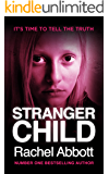 Stranger Child: The emotional psychological thriller that will keep you guessing