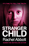 Stranger Child: the emotional thriller that keeps you guessing (Tom Douglas Thrillers Book 4) (English Edition)