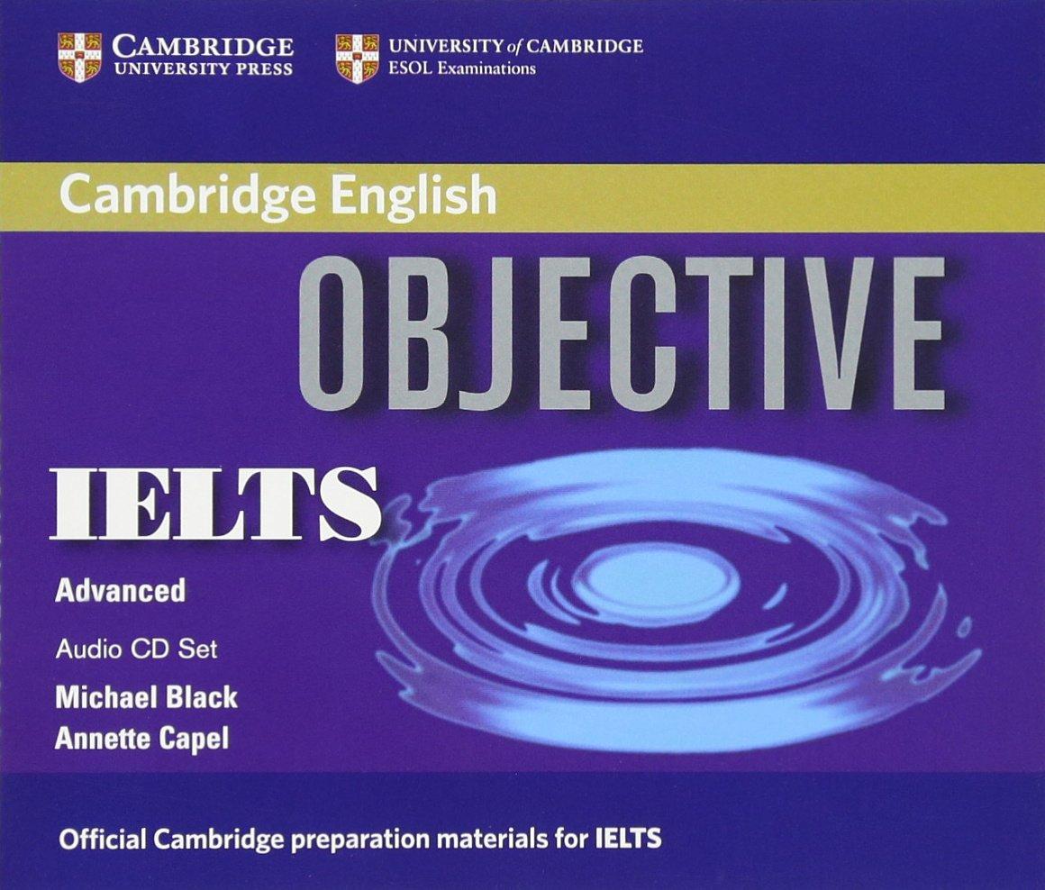 Amazon.fr - Objective IELTS Advanced Audio CDs (3) - Annette Capel, Michael  Black - Livres