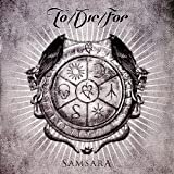 To Die For: Samsara (Ltd.Digipak) (Audio CD)