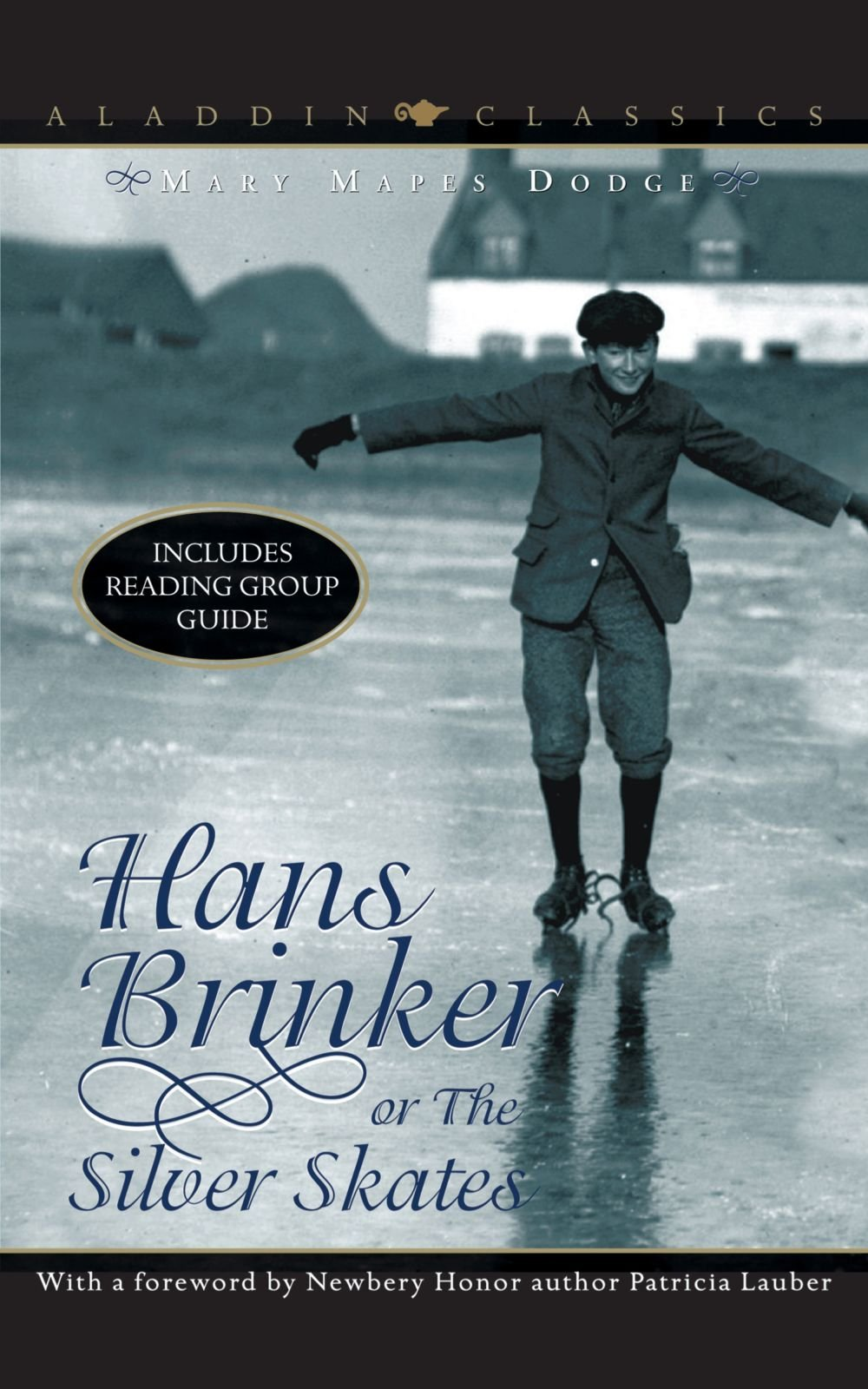 Download Hans Brinker or The Silver Skates (Aladdin Classics) ebook