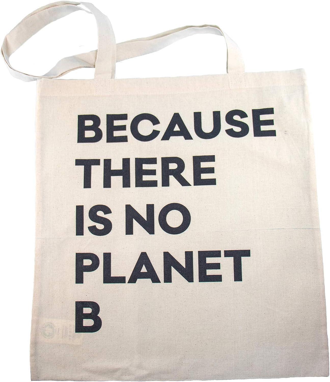 HÅLM Bolsa de Yute con Texto Because There is no Planet B Estampada, 100% algodón orgánico, Certificado Gots