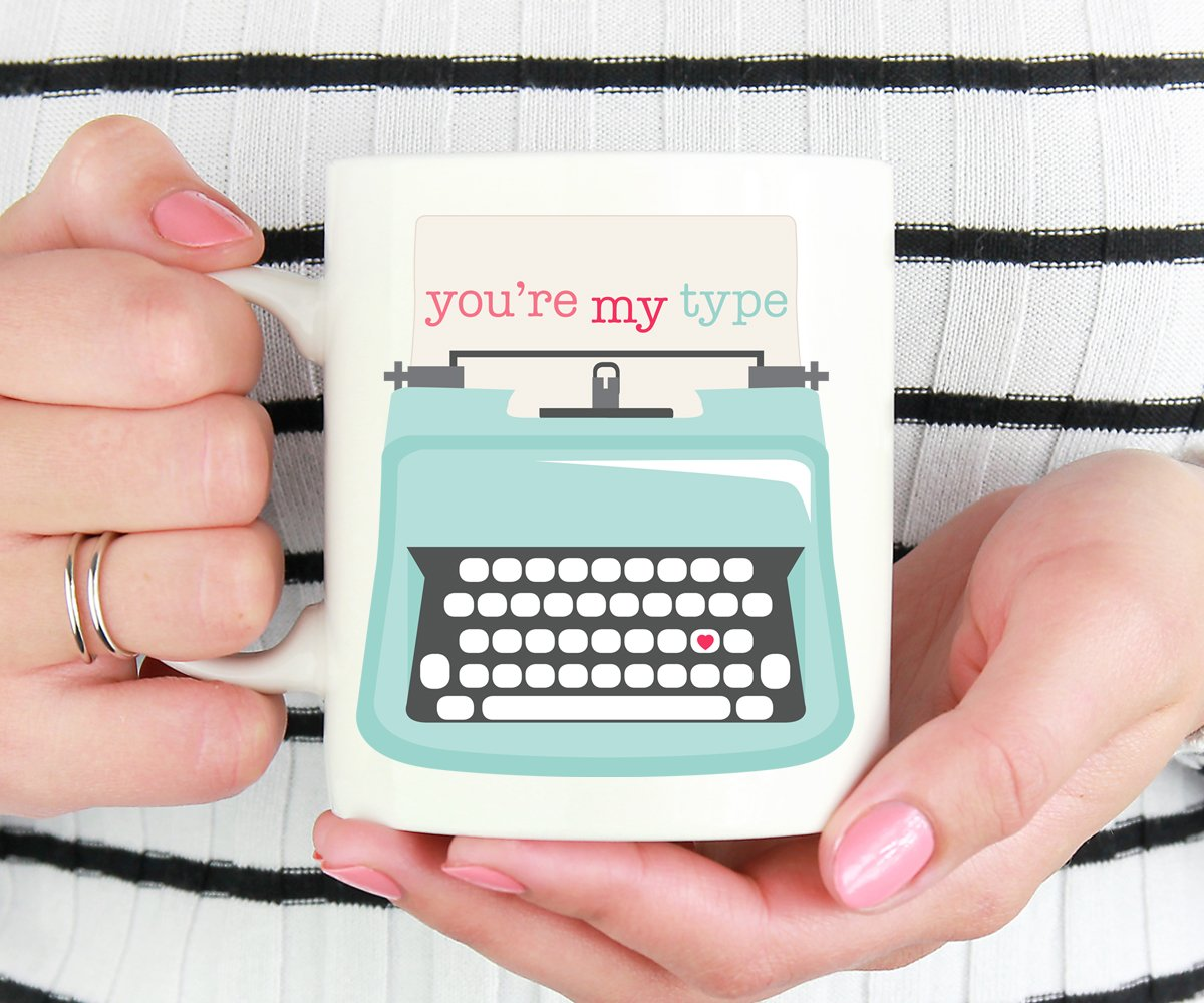 You're My Type Typewriter Mug, Valentines Gift, Anniversary
