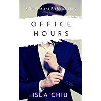 Office Hours: A Student and Professor Story (Indecent Proposals Book 1) (English Edition)