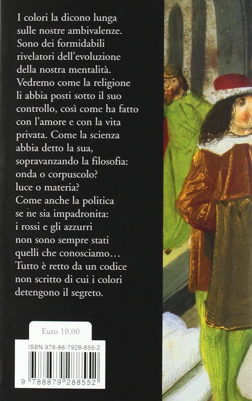 Amazon Com Il Piccolo Libro Dei Colori 9788879288552 Pastoureau Michel Simonnet Dominique Books
