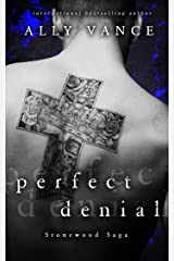 Perfect Denial (Stonewood Saga Book 1) Kindle Edition