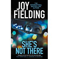 She's Not There: A gripping psychological thriller from the million copy bestseller