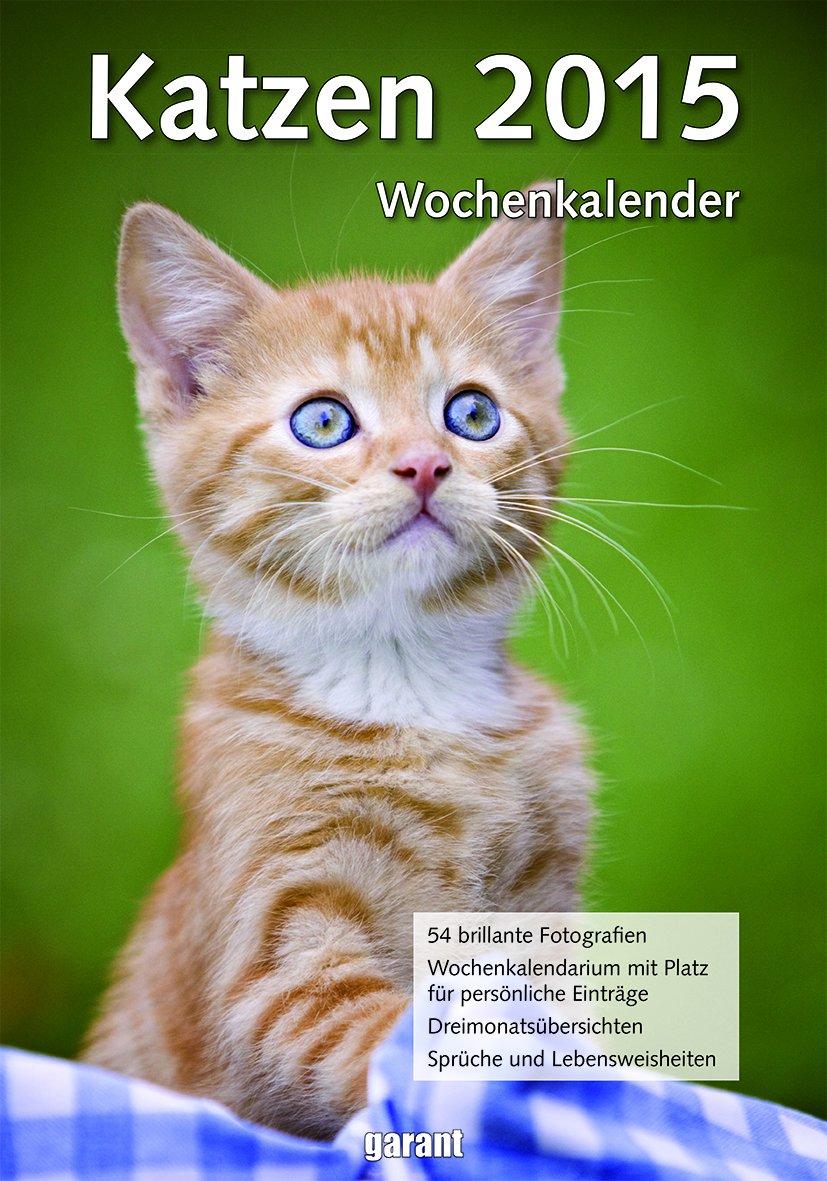 Wochenkalender - Katzen 2015