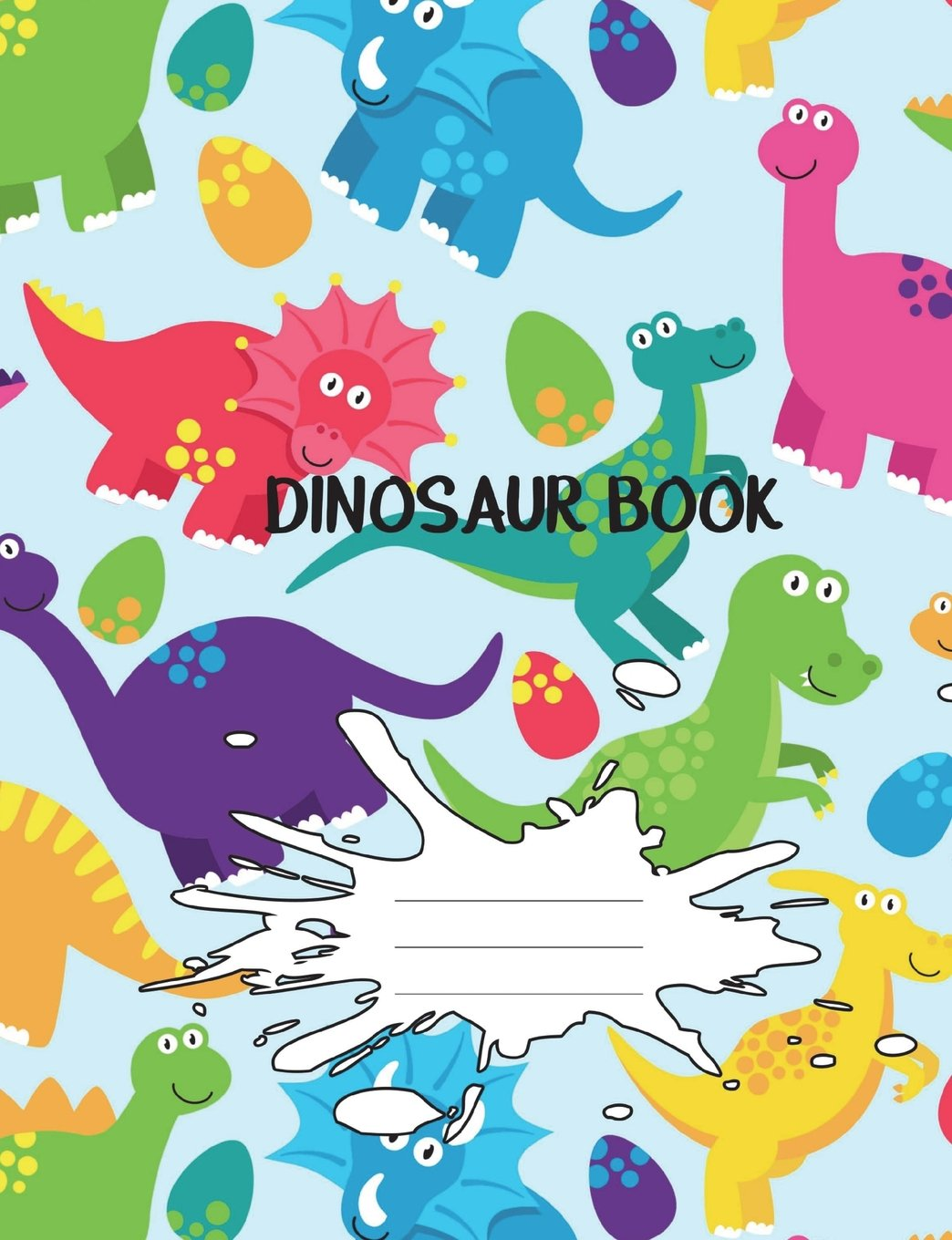 Download Dinosaur Book: Handwriting Practice Book For Kids Awesome Dinosaur  Penmanship Book For Boys And Girls Pre-K- 3rd Grade Double Lines With Dotted ... Handwriting Paper Dino Vol 7 (Volume 7) pdf epub