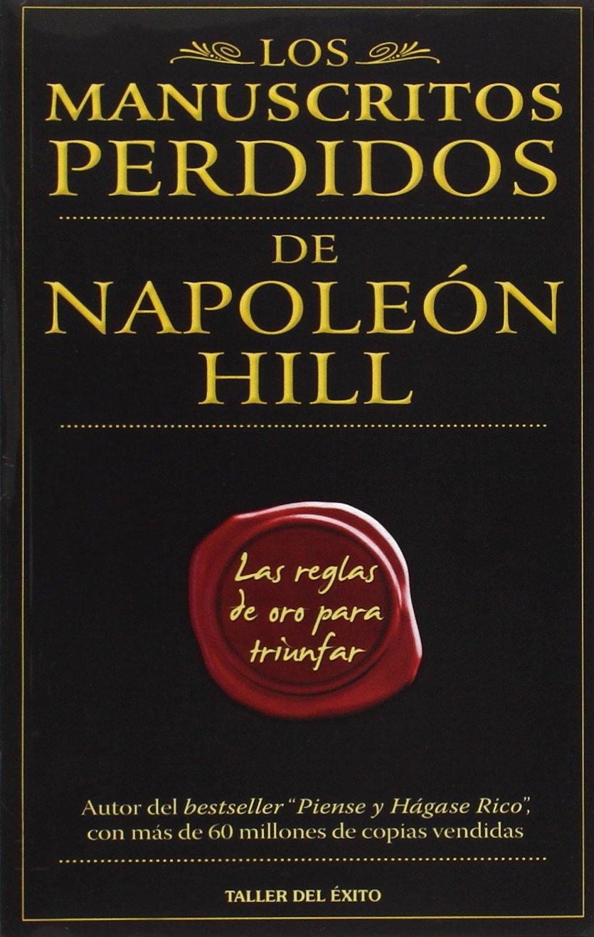 Los manuscritos perdidos de napoleon hill las reglas de oro para los manuscritos perdidos de napoleon hill las reglas de oro para triunfar napoleon hills golden rules amazon napoleon hill 9781607380030 books fandeluxe Gallery