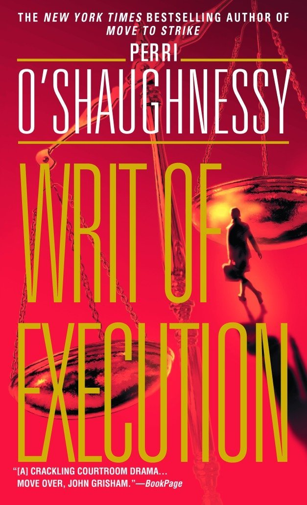 Read Online Writ of Execution: A Novel (Nina Reilly) pdf epub