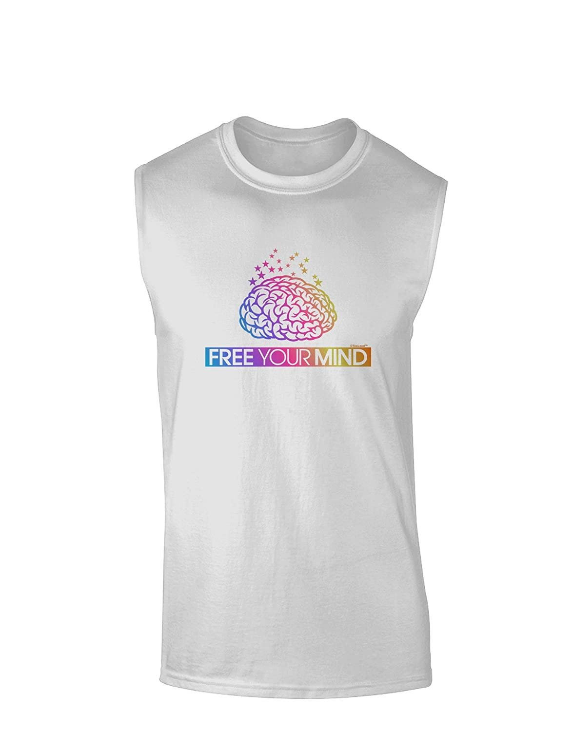 TooLoud Free Your Mind Muscle Shirt
