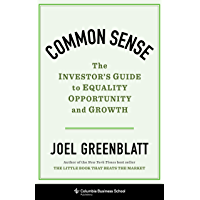 Common Sense: The Investor's Guide to Equality, Opportunity, and Growth (English Edition)