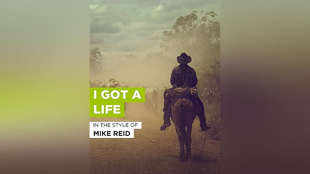 I Got A Life