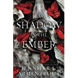 A Shadow in the Ember (Flesh and Fire)