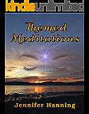 Themed Meditations