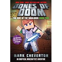 Bones of Doom: The Rise of the Warlords Book Two: An Unofficial Minecrafter's Adventure: 2