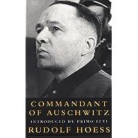 Commandant Of Auschwitz: Commandant Of Auschwitz