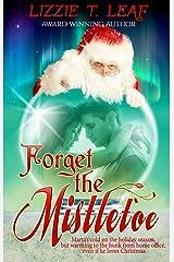 Forget the Mistletoe Kindle Edition