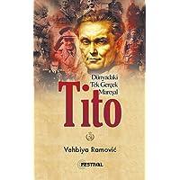 Tito: Dünyadaki Tek Gerçek Mareşal