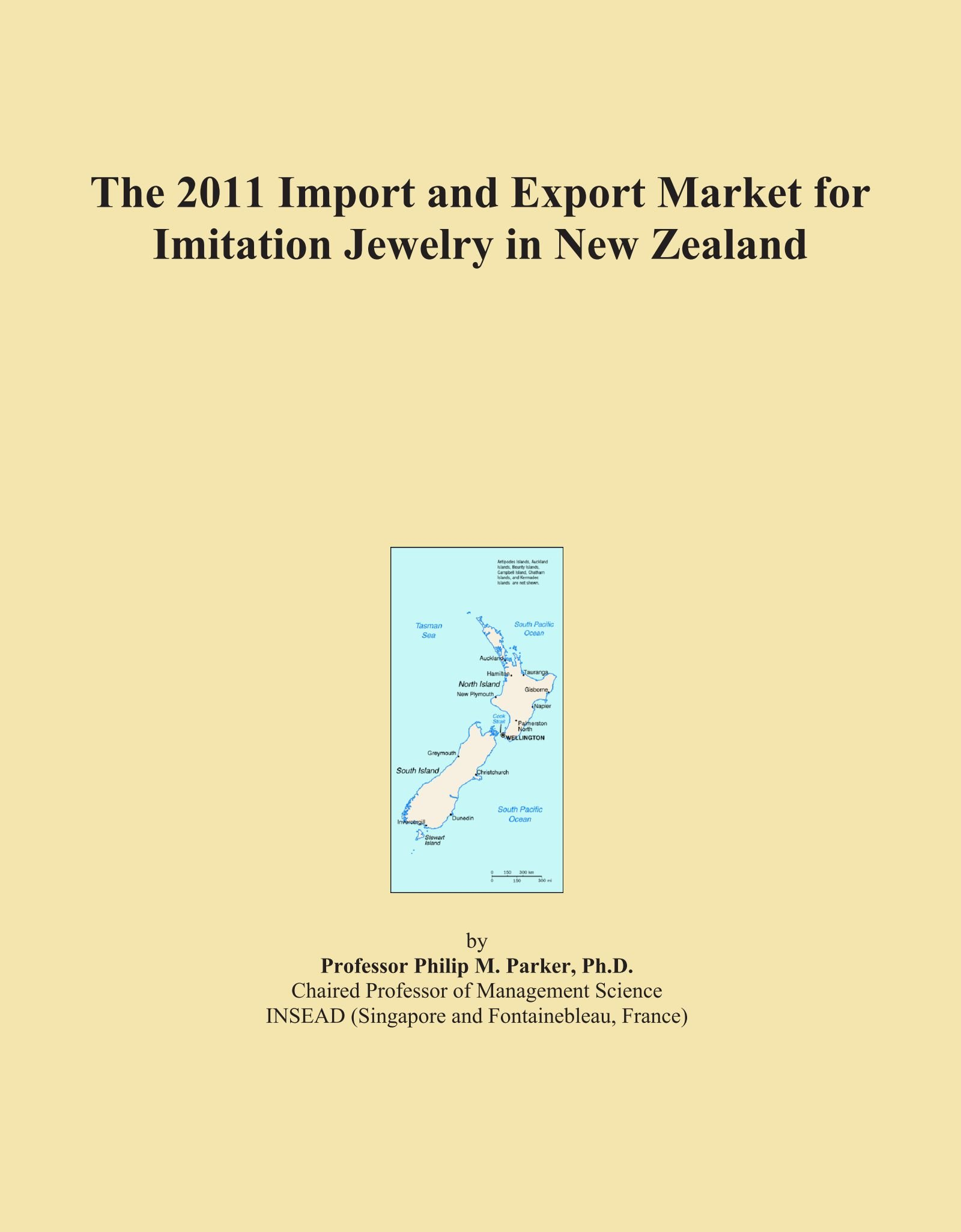 Download The 2011 Import and Export Market for Imitation Jewelry in New Zealand PDF