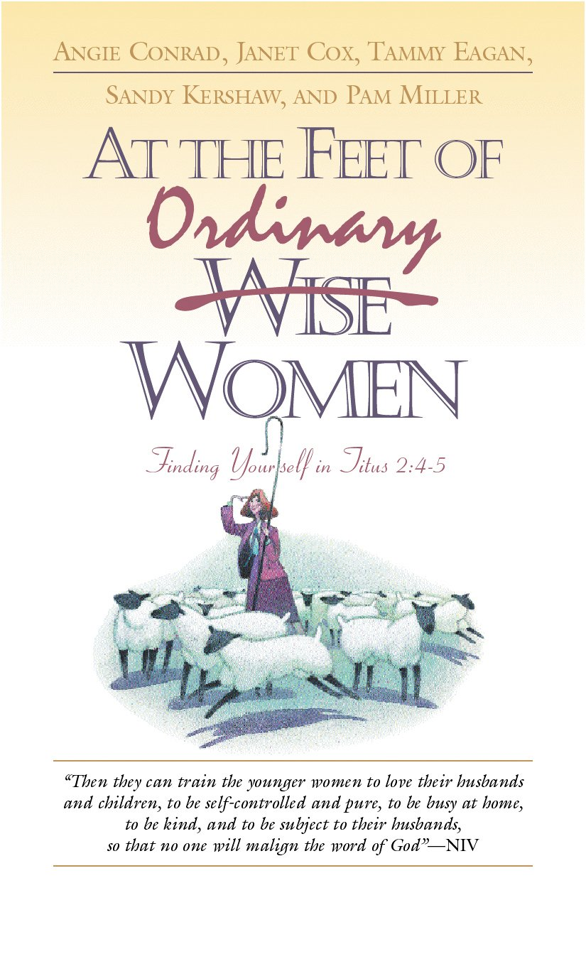 At the Feet of Ordinary Women: Finding Yourself in Titus 2:4-5 ebook
