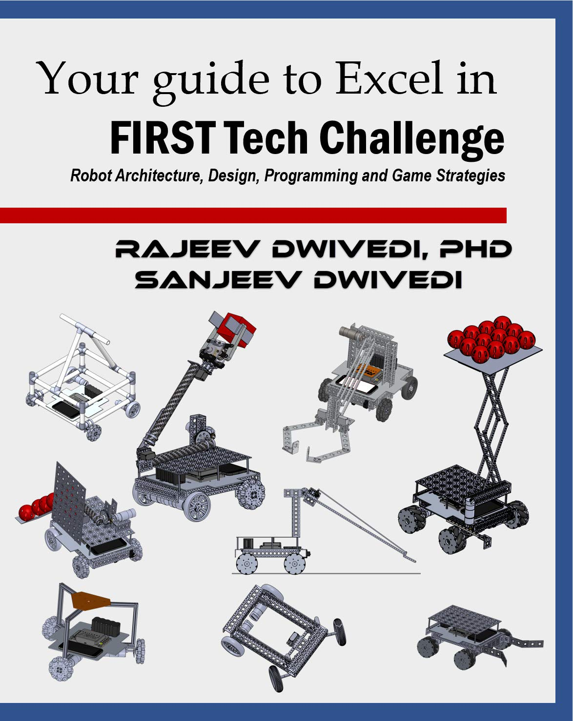 Your Guide to excel in FIRST Tech Challenge: Robot