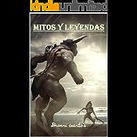 Mitos y Leyendas: 50 mitos y leyendas
