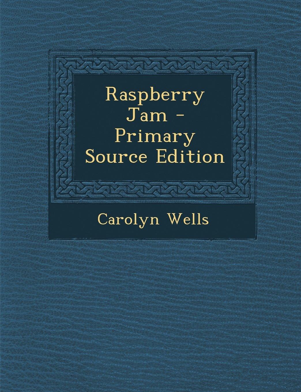 Read Online Raspberry Jam PDF