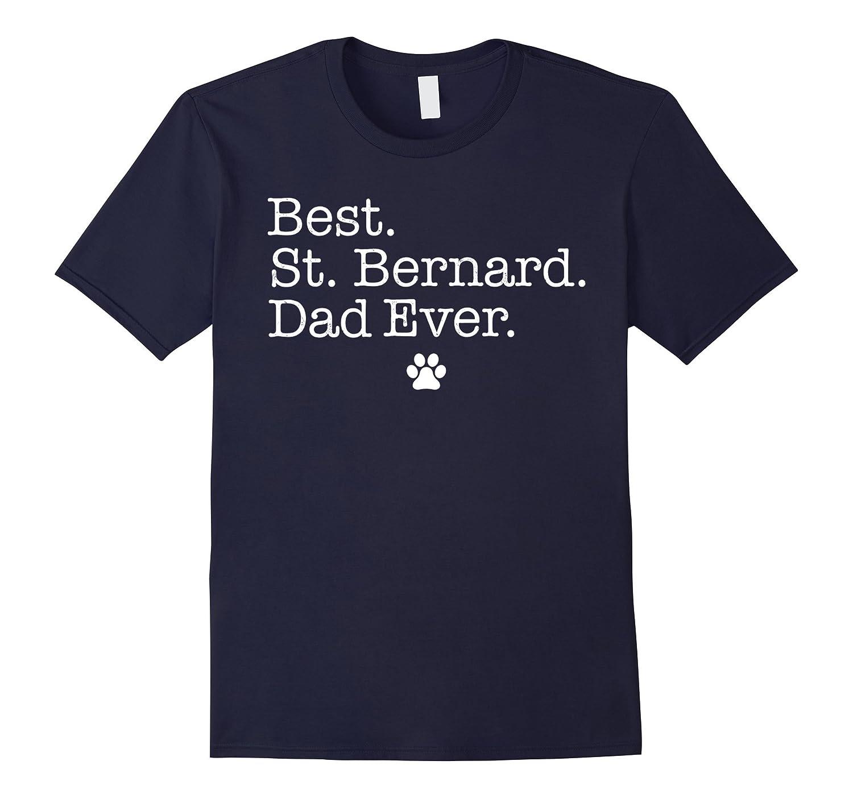 Best Saint Bernard Dad Ever T-Shirt-TH