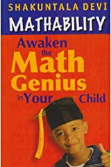 Mathability: Awaken the Math Genius in Your Child Paperback