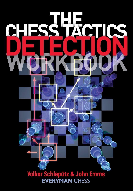 Chess Tactics Detection Workbook_Schlepütz & Emms 71GFgRldj+L