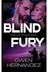 Blind Fury: A Military Romantic Suspense (Men of Steele Book 1) Kindle Edition