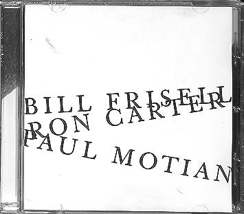 Bill Frisell Ron Carter Paul Motian: Various Artists, Frisell ...