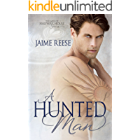 A Hunted Man (The Men of Halfway House Book 2) book cover